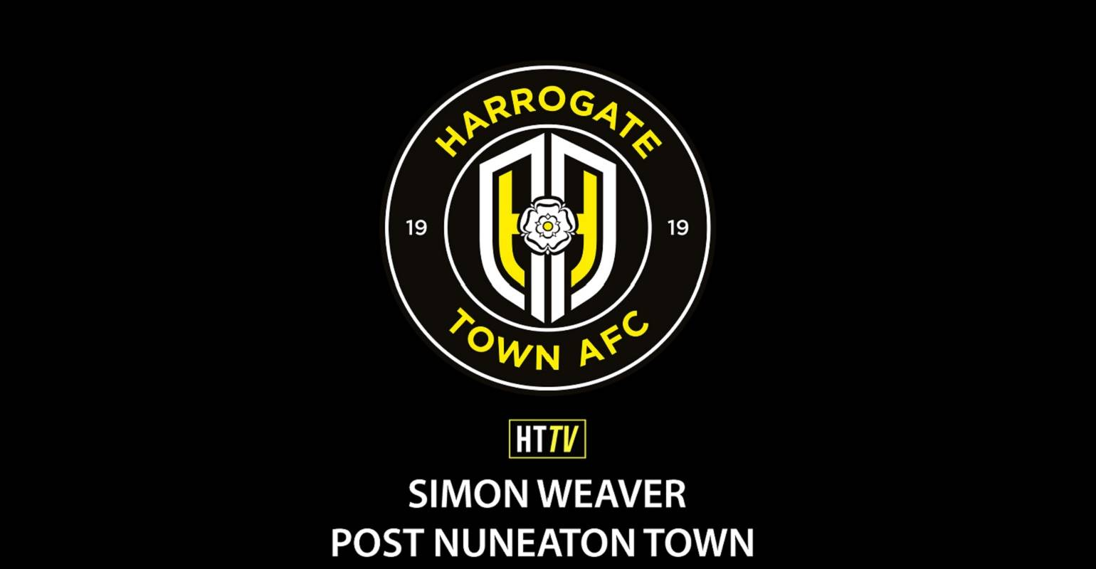 HTTV | Simon Weaver Post Nuneaton